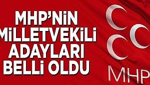 MHP'nin Milletvekili Adayları Belli Oldu