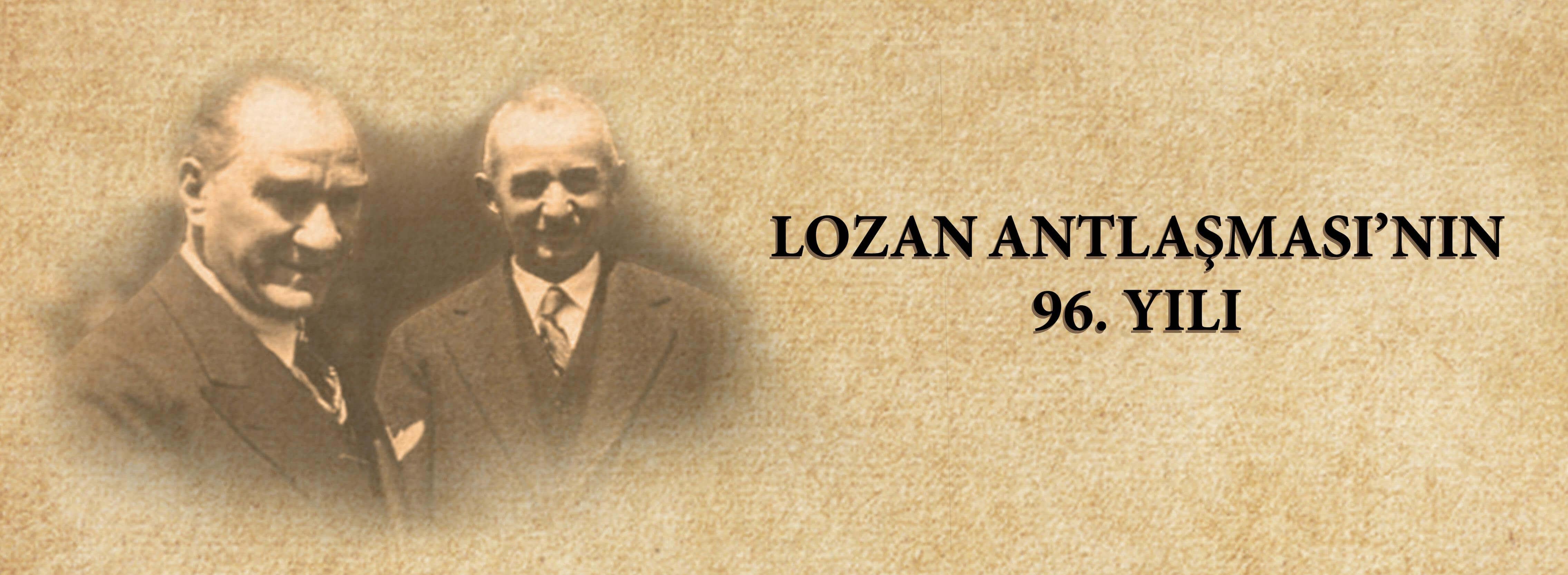 Belediye Başkanı Sayın Ülgür Gökhan'ın 24 Temmuz Lozan Antlaşmasının Yıldönümü Mesajı...