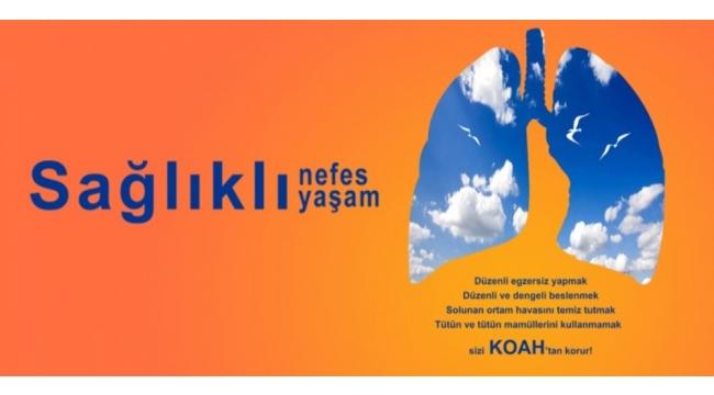 Çanakkale İl Sağlık Müdürlüğü,  KOAH'I TANIYIN. HAYAT SİZDEN UZAKLAŞMASIN!