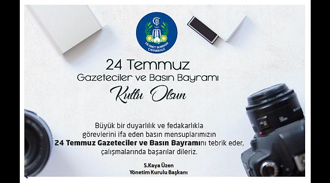 Başkan Kaya Üzen'in  24 Temmuz Gazeteciler ve Basın Bayramı mesajı